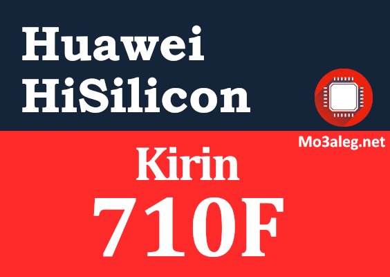 Huawei Kirin 710F