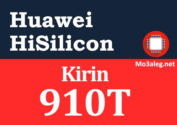 Huawei Hisilicon Kirin 910T