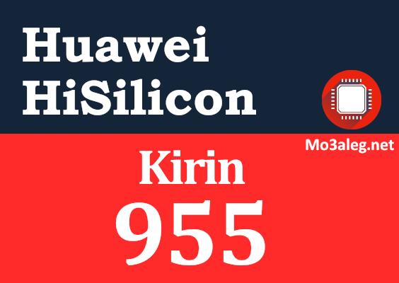 Huawei Hisilicon Kirin 955