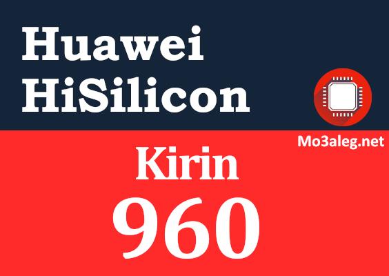 Huawei Hisilicon Kirin 960