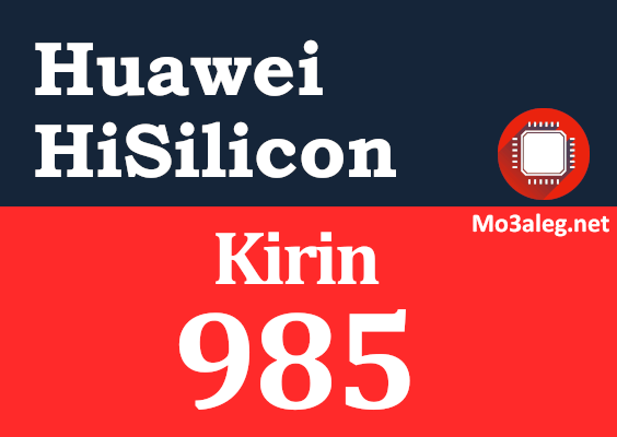 Huawei Hisilicon Kirin 985