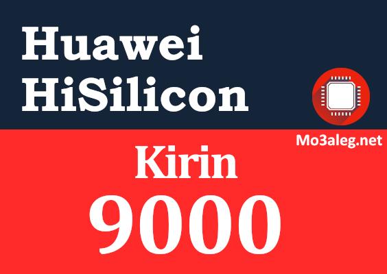 Huawei Hisilicon Kirin 9000