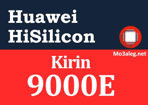 Huawei Hisilicon Kirin 9000E
